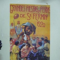 Carteles Feria: FACSIMIL CARTEL DE FIESTAS DE SAN FERMIN PAMPLONA 1920. Lote 30882012