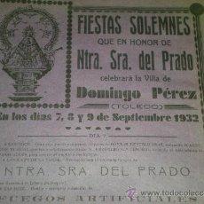 Affiches Foire: 1932 TOLEDO CARTEL DE FIESTAS NTRA. SRA. DEL PRADO EN DOMINGO PEREZ. Lote 33649785