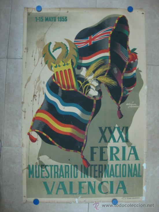 VALENCIA - XXXI FERIA MUESTRARIO INTERNACIONAL - AÑO 1953 (Coleccionismo - Carteles Gran Formato - Carteles Ferias, Fiestas y Festejos)