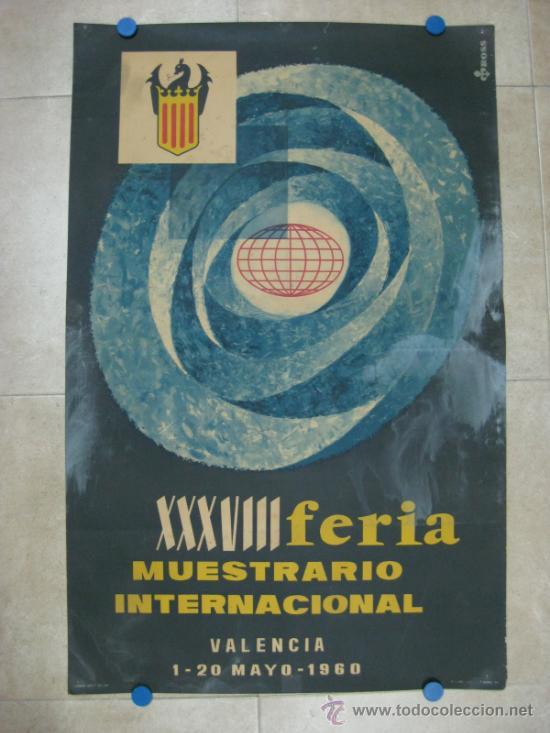 VALENCIA - XXXVIII FERIA MUESTRARIO INTERNACIONAL - AÑO 1960 - LITOGRAFIA - ILUSTRADOR: ROSS (Coleccionismo - Carteles Gran Formato - Carteles Ferias, Fiestas y Festejos)