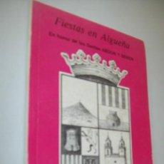Carteles Feria: PROGRAMA OFICIAL: FIESTAS EN ALGUEÑA, EN HONOR DE LOS SANTOS ABDON Y SENEN-JULIO 1989. Lote 31662882