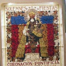 Carteles Feria: CARTEL ORIGINAL CORONACIÓN PONTIFICIA VIRGEN DE LOS DESAMPARADOS VALENCIA 1923 113X165 CM. Lote 31644844