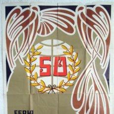 Carteles Feria: CARTEL FERIA MUESTRARIO VALENCIA , 1972 , BODAS DE ORO , ILUSTRADOR CABRELLES, ORIGINAL. Lote 31909065