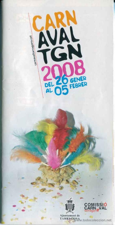 PROGRAMA CARNAVAL TARRAGONA 2008 (Coleccionismo - Carteles Gran Formato - Carteles Ferias, Fiestas y Festejos)