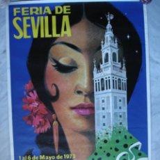 Carteles Feria: CARTEL FERIA SEVILLA 1973.. Lote 120507866