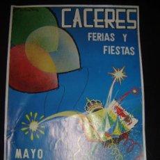 Carteles Feria: CARTEL FERIAS Y FIESTAS MAYO . AYUNTAMIENTO DE CÁCERES. 1985.. Lote 32851057