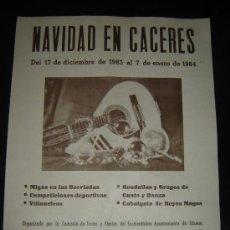 Carteles Feria: CARTEL NAVIDAD EN CÁCERES. AYUNTAMIENTO DE CÁCERES. 1984.. Lote 32851166