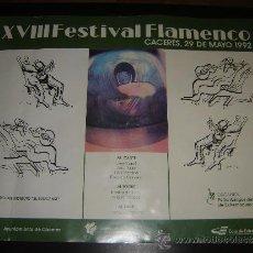 Carteles Feria: CARTEL XVIII FESTIVAL FLAMENCO. AYUNTAMIENTO DE CÁCERES. 1992.. Lote 34712800