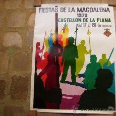 Affissi Fiera: CARTEL FIESTAS DE LA MAGDALENA CASTELLON 1979.MEDIDAS 94,5 X 70 CMS.. Lote 32874040