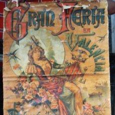 Carteles Feria: CARTEL FERIAS Y FIESTA, FERIA DE VALENCIA 1888 , SIGLO XIX , MUY RARO , LEER DESCRIPCION, ORIGINAL. Lote 33120600