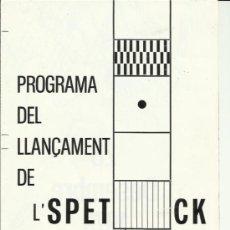 Carteles Feria: PROGRAMA LLANÇAMENT DE L' ESPETECK 1979 INOCENTADA REUS DESPLEGABLE 22 X 17 CMS REUS PLOMS. Lote 33500803