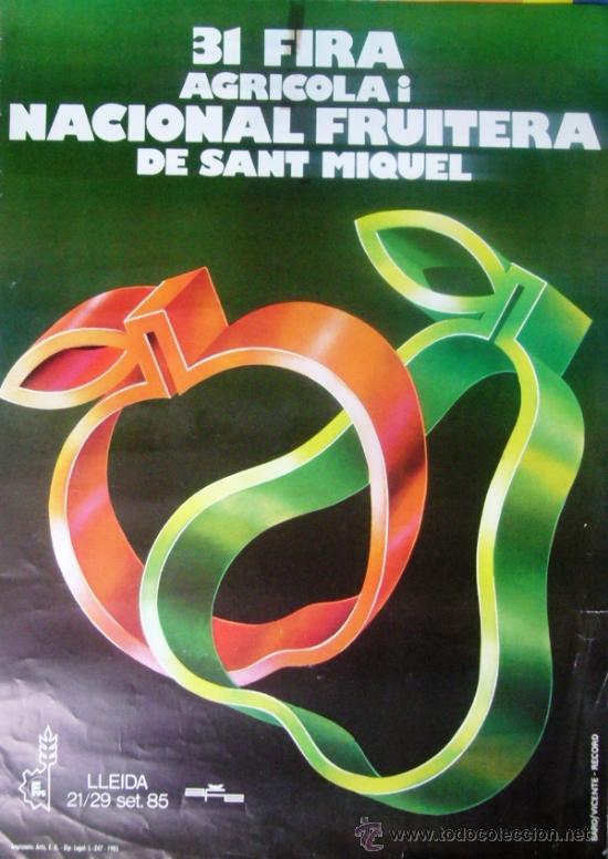 (RV361) 31 FIRA AGRICOLA I NACIONAL FRUITERA DE SANT MIQUEL - LLEIDA 1985 (Coleccionismo - Carteles Gran Formato - Carteles Ferias, Fiestas y Festejos)