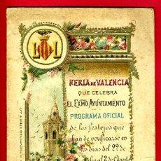 Carteles Feria: PROGRAMA FERIAS Y FIESTAS, FERIA JULIO , VALENCIA 1891 , ORIGINAL, PR25. Lote 34658501