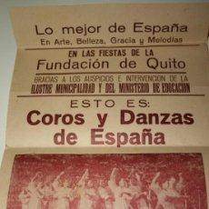Carteles Feria: COROS Y DANZAS DE ESPAÑA. ACTUACIÓN EN QUITO, AÑOS 50. MIDE 42 X 20 CMS . Lote 34761285