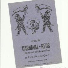 Carteles Feria: EXPLICACIO DEL CARNAVAL DE REUS I DELS COSTUMS DURANT L'ANY JOSEP FERRE QUERI 1982. Lote 34986114