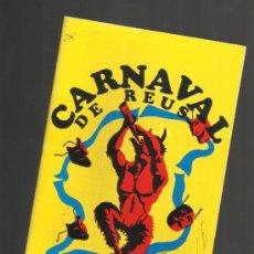 Carteles Feria: PROGRAMA DEL CARNAVAL DE REUS 1985. Lote 34971666