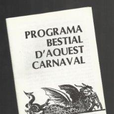 Carteles Feria: PROGRAMA BESTIAL DEL CARNAVAL REUS 1985 LA BESTIA NEGRA . Lote 34971679