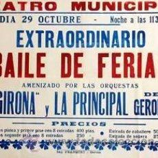 Carteles Feria: CARTEL EXTRAORDINARIO BAILE FERIAS.GIRONA.1963.100X73CM. Lote 35264504