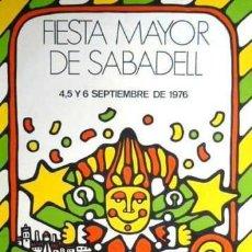 Carteles Feria: CARTEL FIESTA MAYOR DE SABADELL 1976.GABRIEL.68 X 100CM. Lote 35308907