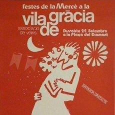 Carteles Feria: CARTEL FESTES MERCÈ A LA VILA DE GRÀCIA.C.1980.43X63 CM. Lote 35309129