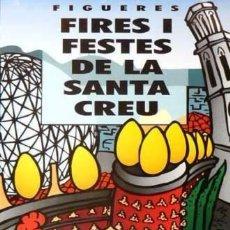 Carteles Feria: CARTEL FIGUERES FIRES I FESTES 1998.PAU SUREDA.42X62 CM. Lote 35323252