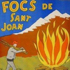 Carteles Feria: CARTEL FOCS SANT JOAN. FLAMA CANIGÓ 1981.G. C. 29X44CM. Lote 35323685