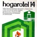 Carteles Feria: CARTEL HOGARHOTEL 14.1974.M. CASTELL. 52X71 CM.. Lote 35324250