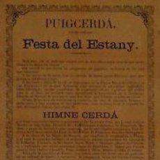 Carteles Feria: CARTEL PUIGCERDÁ. FESTA DEL ESTANY. 1890. 32X50 CM.. Lote 35355911