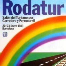 Carteles Feria: CARTEL RODATUR. 1983. 47 X 67 CM.. Lote 35356079