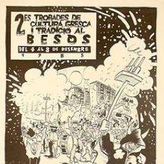 Carteles Feria: 2ES TROBADES DE CULTURA, GRESCA...AL BESOS. 1985. AZAGRA. 32 X 45 CM. BARCELONA. Lote 35380906