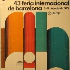Carteles Feria: CARTEL 43 FERIA BARCELONA.1975. BAS. 35 X 49 CM.. Lote 35415778