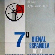 Carteles Feria: CARTEL 7ª BIENAL MAQUINARIA... BILBAO.1972. 66 X 99CM.. Lote 35416129