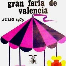 Carteles Feria: CARTEL GRAN FERIA VALENCIA 1973.CORTÉS, MARIBEL. 62X98. Lote 35444844