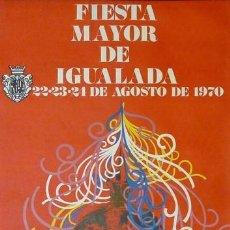 Carteles Feria: CARTEL IGUALADA FIESTA MAYOR 1970. GAYA.40 X 56 CM.. Lote 35445080