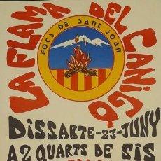 Carteles Feria: CARTEL LA FLAMA DEL CANIGÓ. CA.1980. 32 X 45 CM. Lote 35445262
