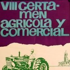Carteles Feria: CARTEL VIII CERTAMEN AGRÍCOLA 1972. 1972. CAMPS.. Lote 35483425