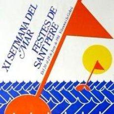 Carteles Feria: CARTEL XI SETMANA DEL MAR, FESTES SANT PERE.1981.CASADÓ. Lote 35519856