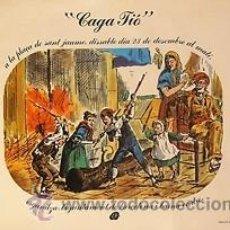 Carteles Feria: CARTEL CAGA TIO. 1978. 50X34.ABELLA I ARNAU &CUEVASBARQUET. BARCELONA. Lote 35521349