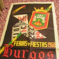 Carteles Feria: + BURGOS FERIAS Y FIESTAS AÑO 1960 MEDIDAS 62 X 99 CM ORIGINAL. Lote 35923355