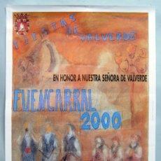 Carteles Feria: CARTEL FIESTAS NUESTRA SEÑORA DE VALVERDE BARRIO FUENCARRAL MADRID AYUNTAMIENTO 2000. Lote 36009657
