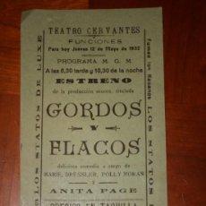 Carteles Feria: ALBACETE TEATRO CERVANTES AÑO 1932.PRODUCCIÓN SONORA GORDOS Y FLACOS. . Lote 36450570