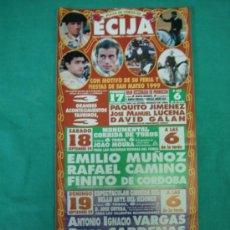 Carteles Feria: CARTEL PLAZA DE TOROS DE ECIJA 1999. MEDIDAS 31X15 CM. Lote 36572033