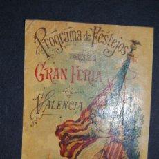 Carteles Feria: PROPAGANDA DE FESTEJOS GRAN FERIA DE VALENCIA 1896. Lote 36631322
