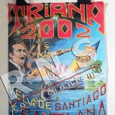 Carteles Feria: CARTEL TRIANA AÑO 2002 VELÁ DE SANTIAGO Y SANTA ANA - SEVILLA PÓSTER FIESTAS - DISEÑO GRÁFICO FIESTA. Lote 36986910