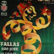Carteles Feria: CARTEL FALLAS VALENCIA 1953, LITOGRÁFICO . 100X62 CM. ORIGINAL ANTIGUO DE ÉPOCA, . Lote 37140605