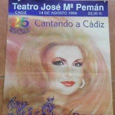 Affissi Fiera: CARTEL ROCIO JURADO, 25 ANIVERSARIO CANTANDO A CÁDIZ, DE 1999. Lote 37957175