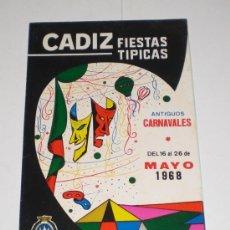 Carteles Feria: PROGRAMA OFICIAL (CUADRIPTICO) - CARNAVAL DE CADIZ - 1968 (EXCELENTE CONSERVACIÓN). Lote 38158162