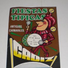 Carteles Feria: PROGRAMA OFICIAL (CUADRIPTICO) - CARNAVAL DE CADIZ - 1976 (EXCELENTE CONSERVACIÓN). Lote 38158932