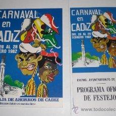 Carteles Feria: PROGRAMA OFICIAL - CARNAVAL DE CADIZ - 1982 (EXCELENTE CONSERVACIÓN). Lote 38159382