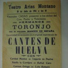 Carteles Feria: CARTEL DE FLAMENCO HERMANOS TORONJO EL 10-7-1961 EN FREGENAL DE LA SIERRA. Lote 38212459
